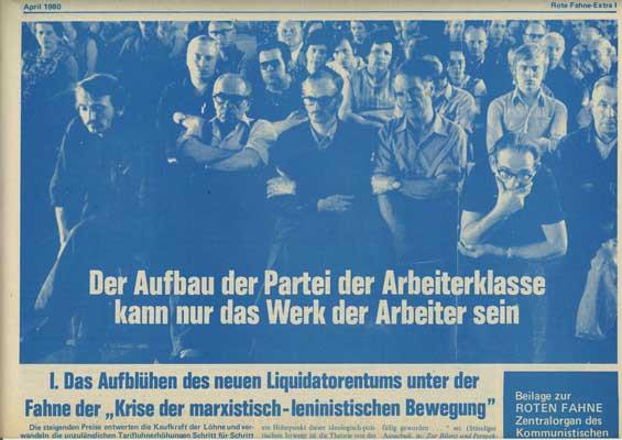 """Rote Fahne Beilage 1980 """"Der Aufbau der Partei der Arbeiterklasse kann nur das Werk der Arbeiter sei"""