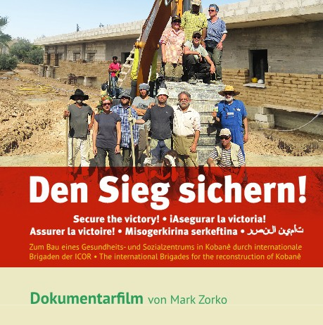 Den Sieg sichern! Zum Bau eines Gesundheits- und Sozialzentrums in Kobanê durch intern. Brigaden