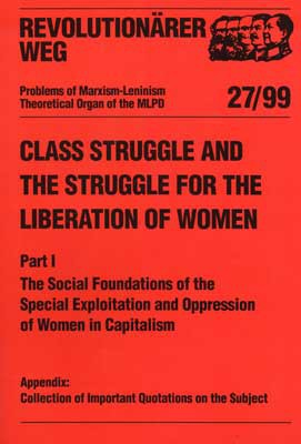Class Struggle and the Struggle for the Liberation of Women