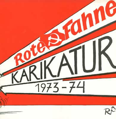 Rote Fahne Karikaturen 1973/74