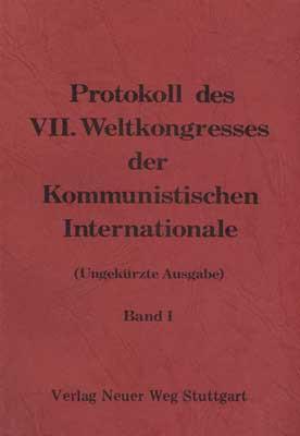 Karl Liebknecht Vlg. (Hrsg.), Protokolle 7. Weltkongreß der Komm. Internationale