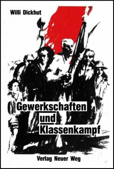 Gewerkschaften und Klassenkampf