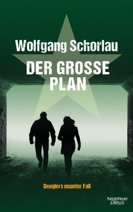 Der große Plan: Denglers neunter Fall