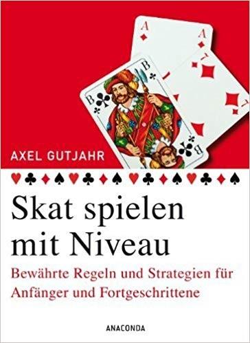Skat spielen mit Niveau: Bewährte Regeln und Strategien für Anfänger und Fortgeschrittene