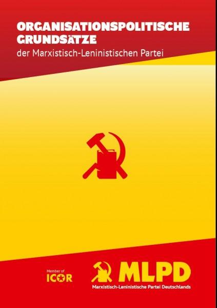 Organisationspolitische Grundsätze der Marxistisch-Leninistischen Partei