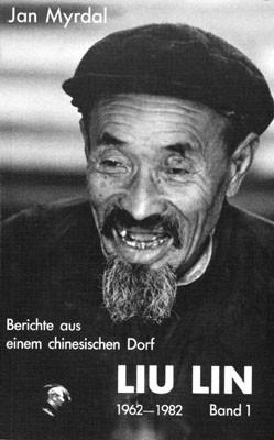 Liu Lin - Berichte aus einem chinesischen Dorf (1962-1982), Band 1