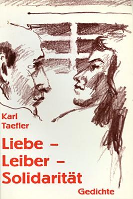 Liebe - Leiber - Solidarität
