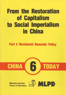 From the Restoration of Capitalism to Social Imperialism in China