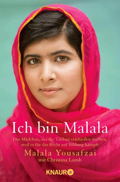 Ich bin Malala - Das Mädchen, das die Taliban erschießen wollten, weil es für das Recht auf Bildung