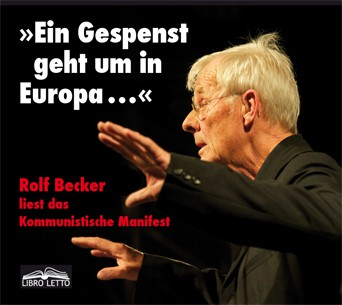 """Rolf Becker liest das Kommunistische Manifest: """"Ein Gespenst geht um in Europa..."""""""