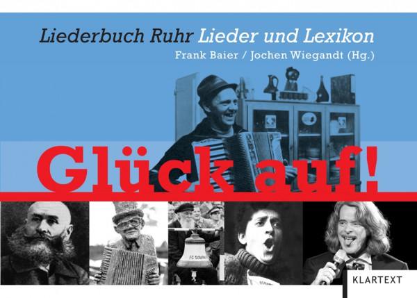 Glück Auf! - Liederbuch Ruhr