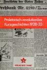 Proletarisch-revolutionäre Kurzgeschichten