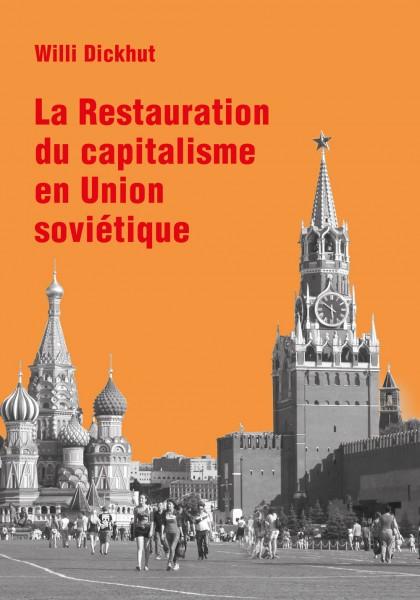 La Restauration du capitalisme en Union soviétique