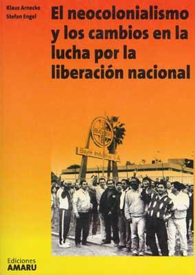 El neocolonialismo y los cambios en la luche por la liberacion nacional (Camino Revolutionario 25)
