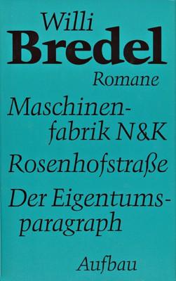 Willi Bredel 3 Romane