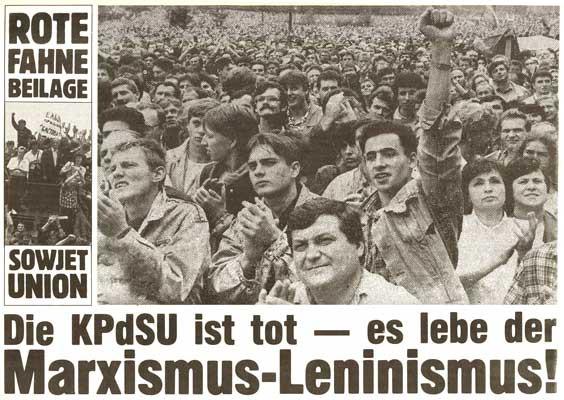 """Rote Fahne Beilage 1991 """"Die KPdSU ist tot - es lebe der Marxismus-Leninismus!"""