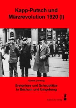 Kapp-Putsch und Märzrevolution 1920 (Teil I und Teil III)