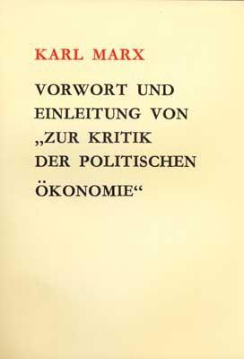 """Vorwort und Einleitung von """"zur Kritik der Politischen Ökonomie"""""""