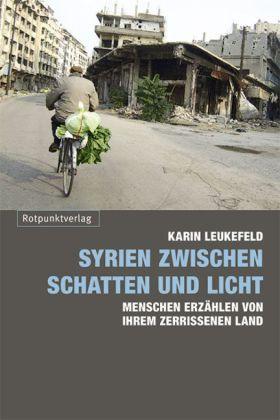 Syrien zwischen Schatten und Licht