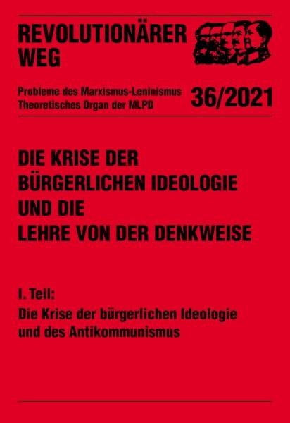 Die Krise der bürgerlichen Ideologie und des Antikommunismus