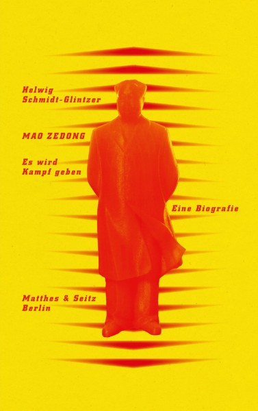 Mao Zedong. ›Es wird Kampf geben‹: Eine Biografie