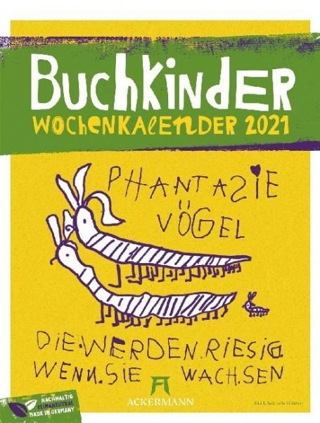 Buchkinder - Wochenkalender 2021, Wandkalender, Illustrationen aus Kinderhand, Humor