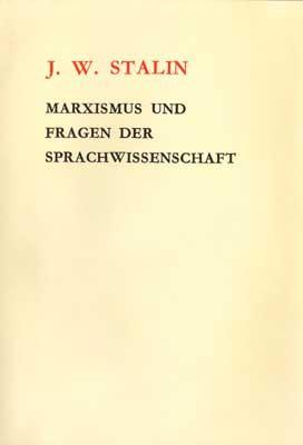 Marxismus und Fragen der Sprachwissenschaft