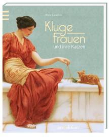 Kluge Frauen und ihre Katzen