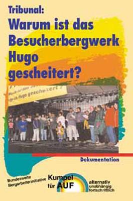 Tribunal: Warum ist das Bergwerk Hugo gescheitert?