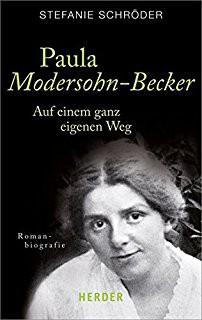 Paula Modersohn-Becker: Auf einem ganz eigenen Weg