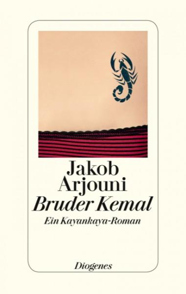 Bruder Kemal - Ein Kayankayas-Roman