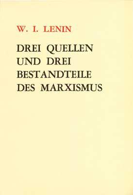 Drei Quellen und drei Bestandteile des Marxismus