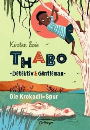 Thabo, Detektiv und Gentleman - Die Krokodil-Spur