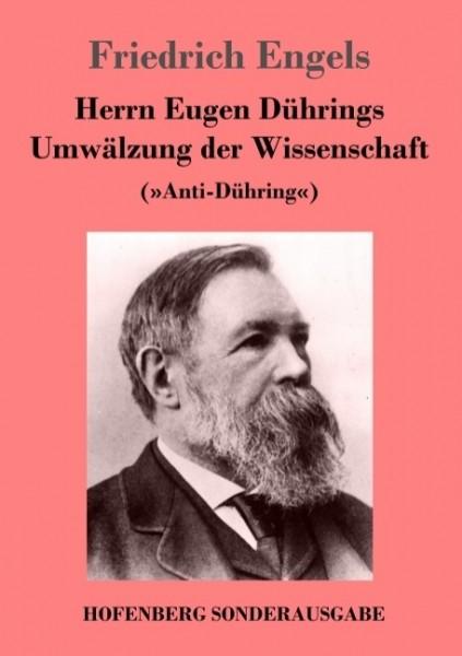 Herrn Eugen Dührings Umwälzung der Wissenschaft