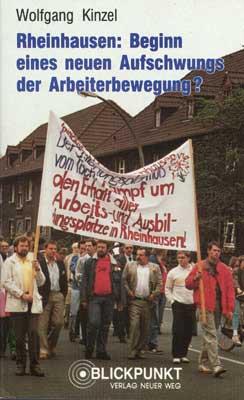 Rheinhausen: Beginn eines neuen Aufschwungs der Arbeiterbewegung?