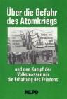 Über die Gefahr des Atomkriegs und den Kampf der Volksmassen um die Erhaltung des Friedens (RW 22-Au