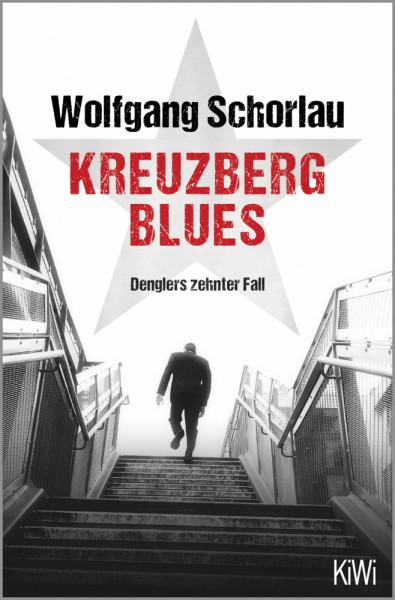 Kreuzberg Blues - Denglers zehnter Fall