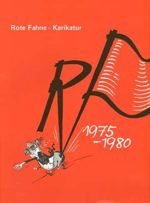 Rote Fahne Karikaturen 1975-80
