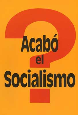 Acabó el Socialismo?
