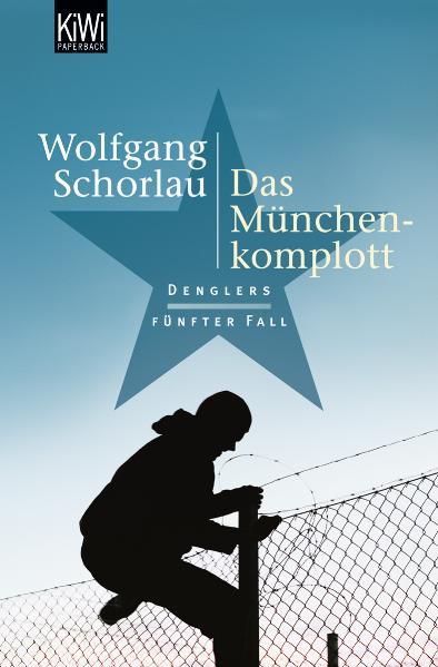 Das München-Komplott - Denglers fünfter Fall