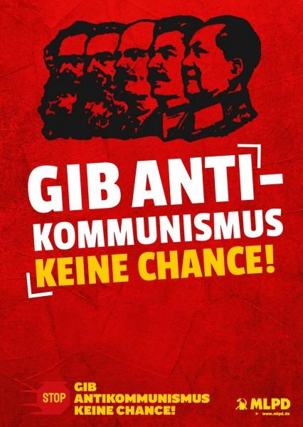 """Aufkleber """"Gib Antikommunismus keine Chance!"""", Motiv 1"""