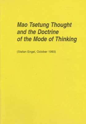Mao Tsetung Thought and the Doctrine of the Mode of Thinking