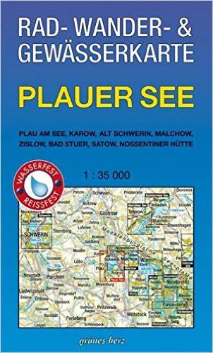 Rad-, Wander- und Gewässerkarte Plauer See: Mit Plau am See, Karow, Alt Schwerin, Malchow, Bad Stuer
