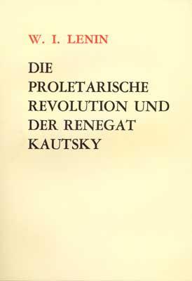 Die proletarische Revolution und der Renegat Kautsky