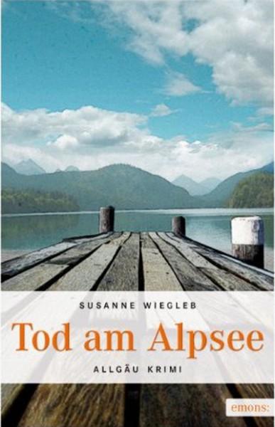 Tod am Alpsee (Allgäu Krimi)