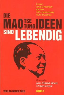Die Maotsetungideen sind lebendig