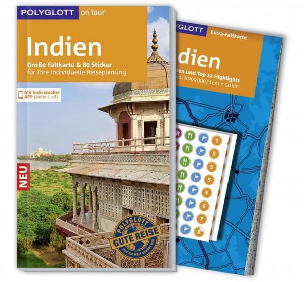 POLYGLOTT on tour Reiseführer Indien: Mit großer Faltkarte, 80 Stickern und individueller App