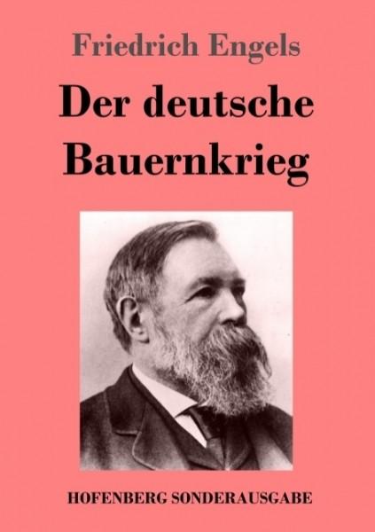 Friedrich Engels: Der deutsche Bauernkrieg