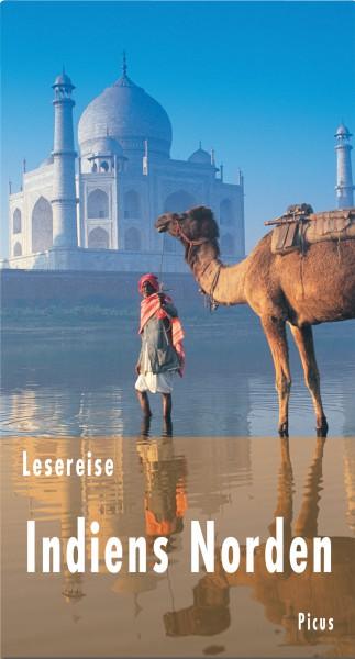 Lesereise Indiens Norden: Ein Turban voller Wunder (Picus Lesereisen)