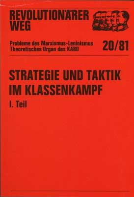 Revolutionärer Weg 20 + 21 - Strategie und Taktik im Klassenkampf